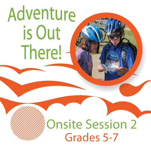 Adventure-is-Out-There---Onsite---Session-2