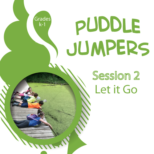 Puddle-Jumpers---Session-2---Let-it-Go